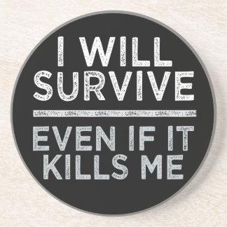 I WILL SURVIVE coaster