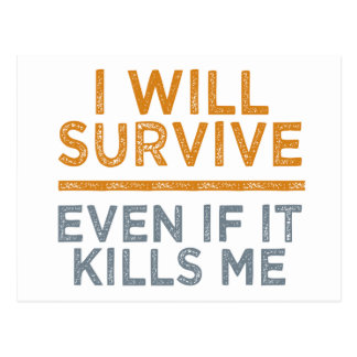 I WILL SURVIVE custom postcard