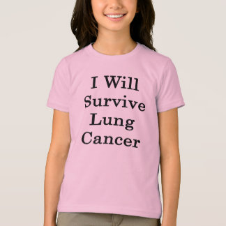 I Will Survive Lung Cancer T-Shirt
