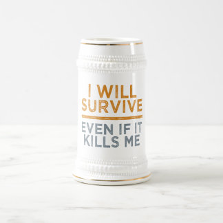 I WILL SURVIVE mug - choose style & color