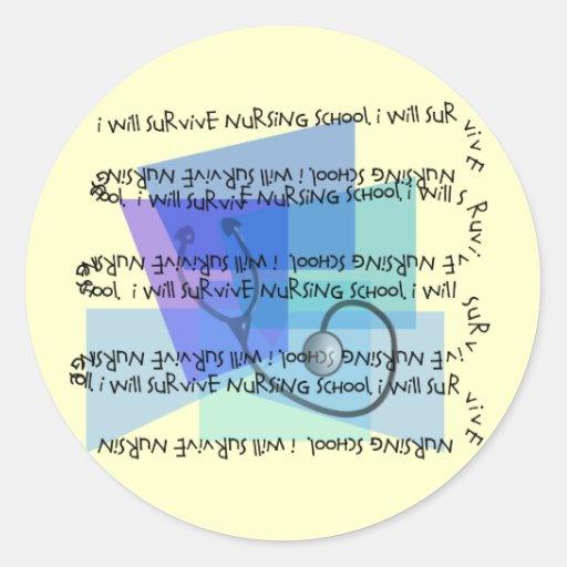 I Will Survive Nursing School Classic Round Sticker