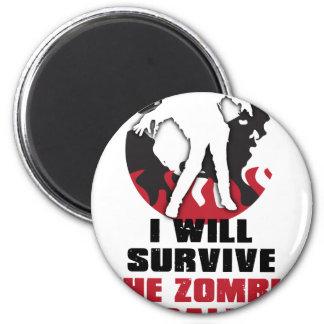 I Will Survive The Zombie Apocalypse Magnet