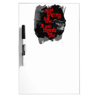 I Will Think For You Dry Erase Board