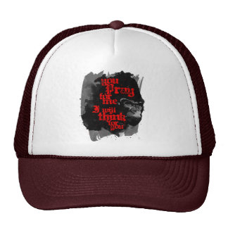 I Will Think For You Trucker Hat