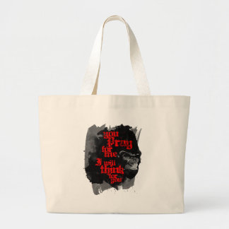 I Will Think For You Large Tote Bag