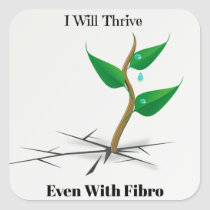 I Will Thrive Even With Fibro Stickers