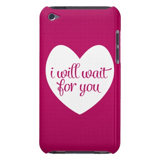 I Will Wait For You Pink Heart Barely There iPod Cases