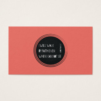 I will walk by Faith Business Card
