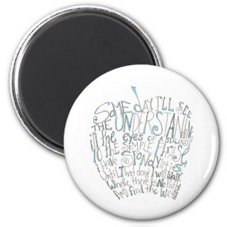 I Will Walk Where There Is No Path 2 Inch Round Magnet