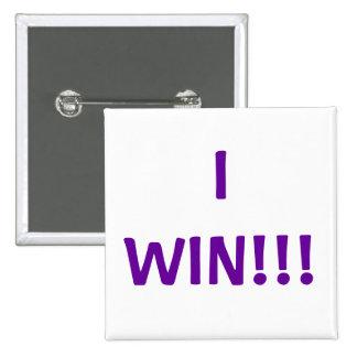 I WIN!!! PINBACK BUTTON