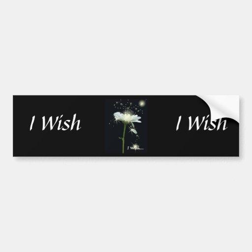 I Wish... Car Bumper Sticker