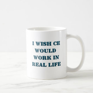 I Wish Cheat Engine Would Work In Real Life Coffee Mug