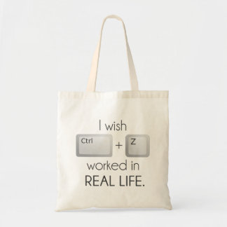 I Wish Ctrl Z Worked in Real Life Canvas Bag