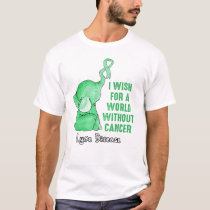 I wish for a world without cancer Lyme Disease T-Shirt