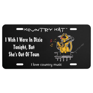 I Wish I Were In Dixie Tonight,  But She's Out Of License Plate