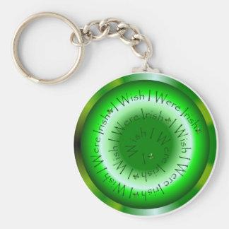 I Wish I Were Irish 2 Keychain