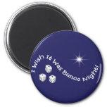 i wish it was bunco night 2 inch round magnet