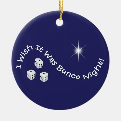 I wish it was Bunco Night ornament