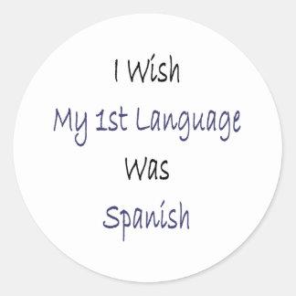 I Wish My 1st Language Was Spanish Sticker