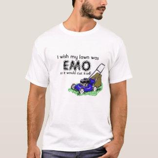 I wish my lawn was, EMO, so it would cut ... T-Shirt