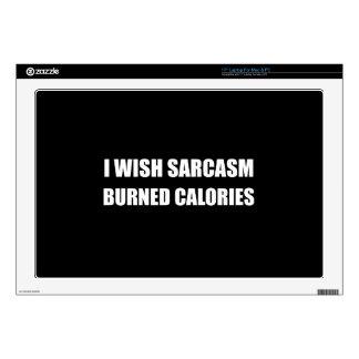 "I Wish Sarcasm Burned Calories Decal For 17"" Laptop"