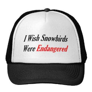 I Wish Snowbirds Were Endangered Trucker Hats