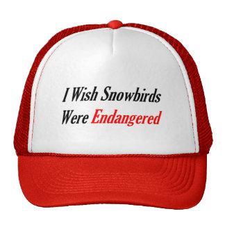 I Wish Snowbirds Were Endangered Trucker Hat