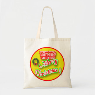 I Wish You a Politically Incorrect Merry Christmas Tote Bag