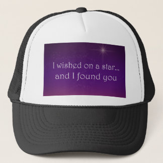 I Wished on a Star and Found You Trucker Hat