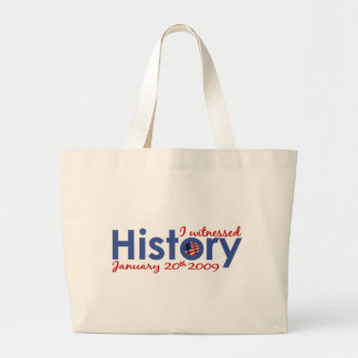 I Witnessed History 1-20-09 Tote Bag
