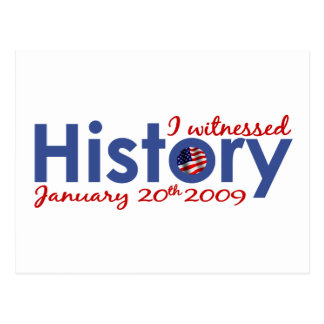 I Witnessed History 1-20-09 Postcard