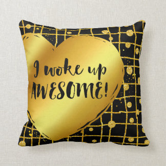 I WOKE UP AWESOME | black gold Throw Pillow
