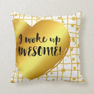 I WOKE UP AWESOME | white gold Throw Pillow
