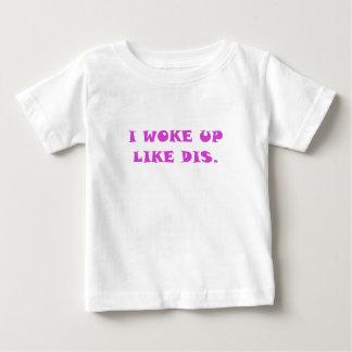 I Woke Up Like Dis Baby T-Shirt