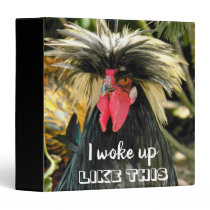 I Woke Up Like This Bad Hair Rooster Photo 3 Ring Binder