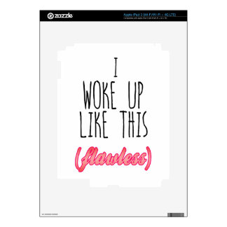 I Woke Up Like This, Flawless - Funny Quote iPad 3 Decal