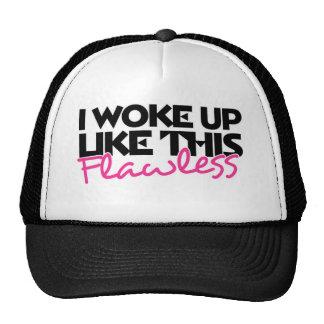 I woke up like this flawless trucker hat