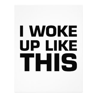 I Woke Up Like This Letterhead