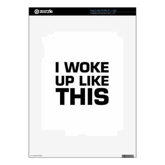 I Woke Up Like This Skin For The iPad 2