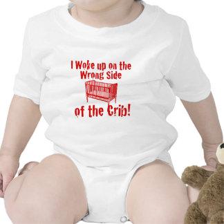 I woke up on the wrong side of the Crib! Shirt