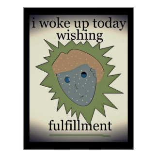I woke up today... poster