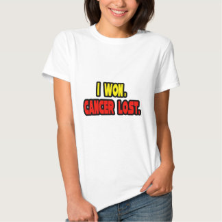 I Won. Cancer Lost. T-Shirt