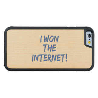 I Won the Internet Carved Maple iPhone 6 Bumper Case