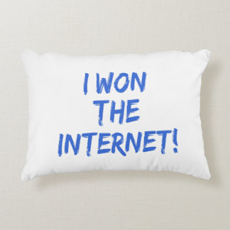 I Won the Internet - Choose Background Color Accent Pillow