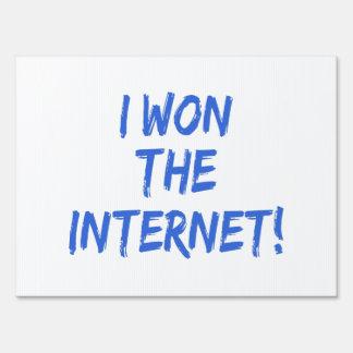 I Won the Internet - Choose Background Color Yard Signs