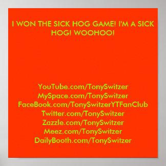 I WON THE SICK HOG GAME! I'M A SICK HOG! WOOHOO... POSTER