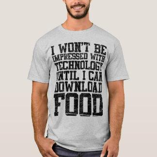 I Won't Be Impressed Technology T-Shirt