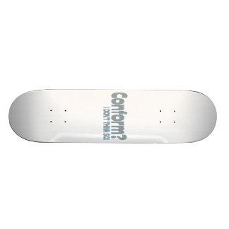 I Won't Conform Skateboard Deck
