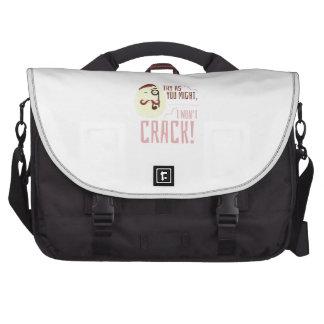 I Wont Crack Bags For Laptop