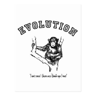I won't evolve!  Unless Uncle Darwin says I must! Postcard